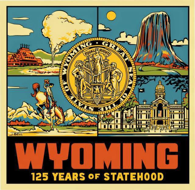 Wyoming! 125 years of Statehood!